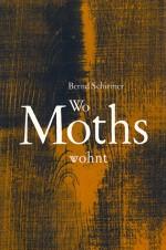 Wo Moths wohnt